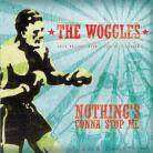 The Woggles - Nothing&#39;s Gonna Stop Me 7